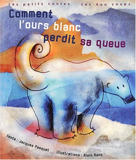 Couverture du livre Comment l'ours blanc perdit sa queue